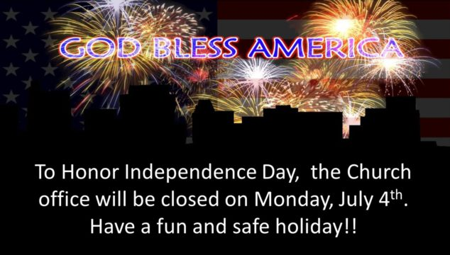 OFFICE CLOSED 4TH OF JULY