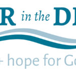 Water in the Desert: Challenge + Hope for God's People